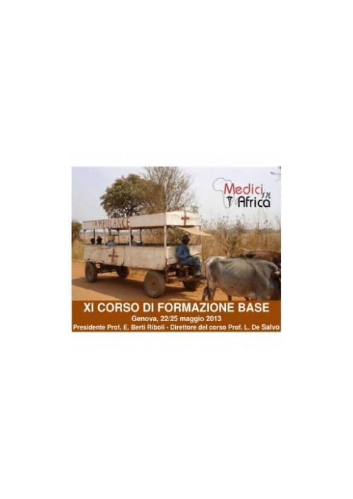 XI CORSO DI FORMAZIONE BASE Medici in Africa