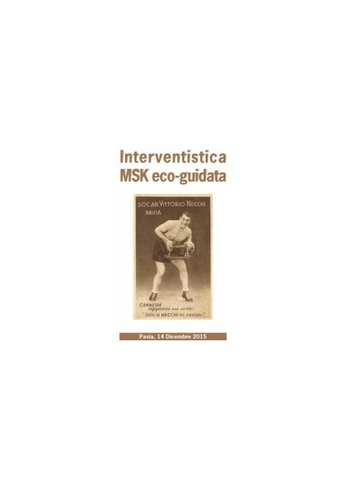 Interventistica MSK eco-guidata