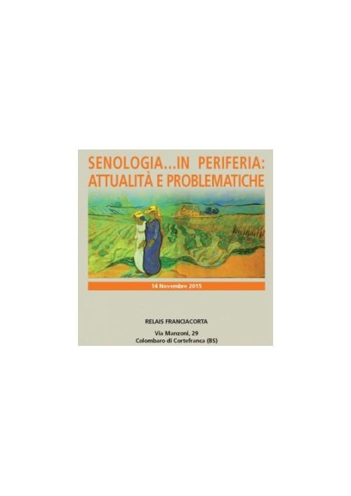Senologia in...periferia: attualità e problematiche