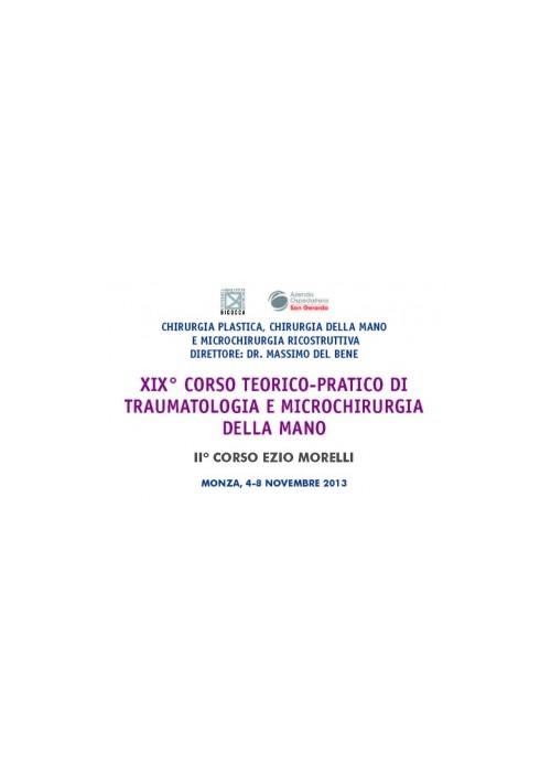 XIX Corso teorico-pratico di traumatologia e microchirurgia della mano - 2° Corso Ezio Morelli