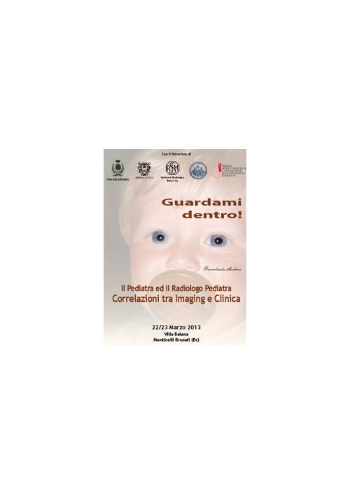 Il Pediatra ed il Radiologo Pediatra: correlazioni tra Imaging e Clinica