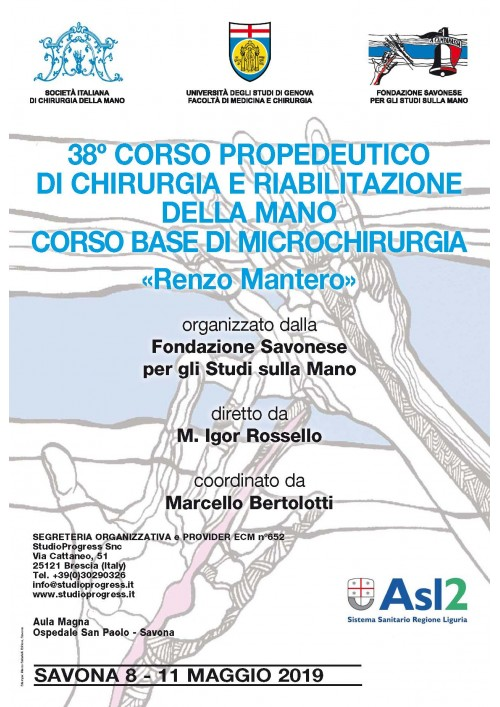 """38° corso propedeutico di chirurgia e riabilitazione della mano """"Renzo Mantero"""""""