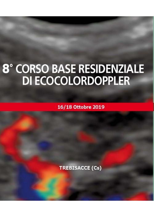 8° CORSO RESIDENZIALE DI ECOCOLORDOPPLER