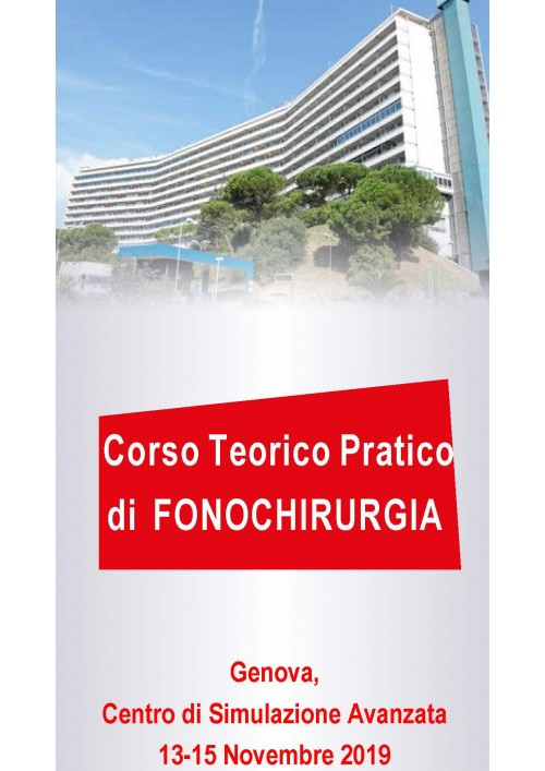 CORSO TEORICO PRATICO DI FONOCHIRURGIA