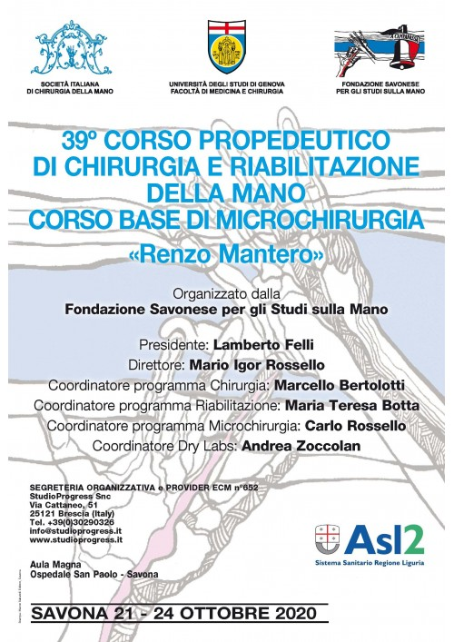 """39° CORSO PROPEDEUTICO DI CHIRURGIA E RIABILITAZIONE DELLA MANO """"RENZO MANTERO"""""""