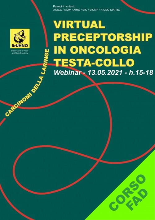 VIRTUAL PRECEPTORSHIP IN ONCOLOGIA TESTA-COLLO: CARCINOMI DELLA LARINGE