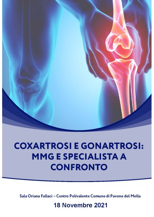 COXARTROSI E GONARTROSI: MMG E SPECIALISTA A CONFRONTO